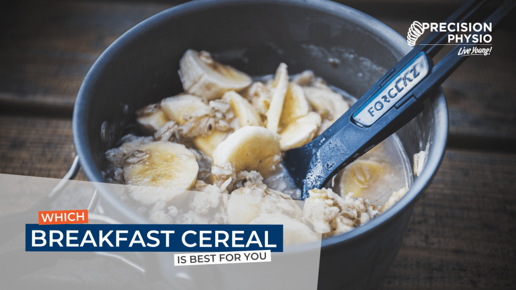 Which Breakfast Cereal Is Best for You